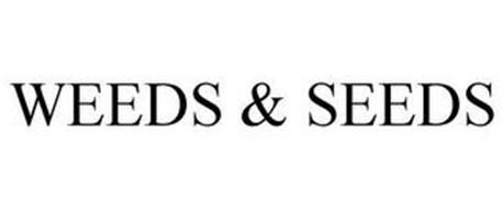 WEEDS & SEEDS