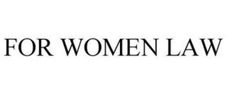 FOR WOMEN LAW