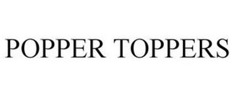 POPPER TOPPERS