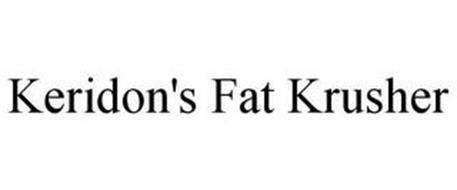 KERIDON'S FAT KRUSHER