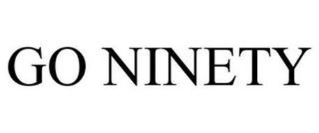 GO NINETY