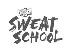 CRUNCH SWEAT SCHOOL