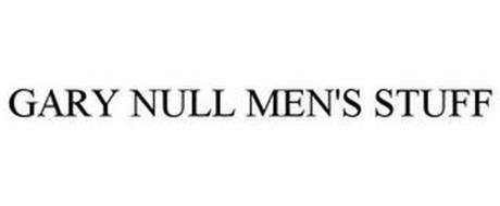 GARY NULL MEN'S STUFF