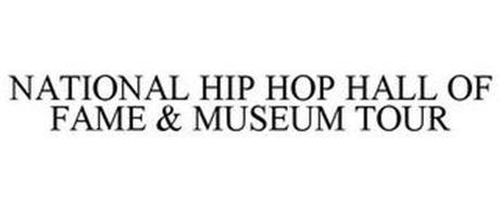 NATIONAL HIP HOP HALL OF FAME & MUSEUM TOUR