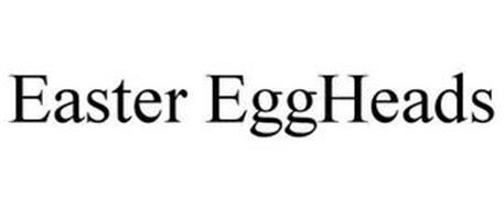 EASTER EGGHEADS