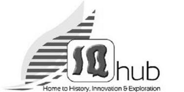IQHUB  HOME TO HISTORY, INNOVATION & EXPLORATION
