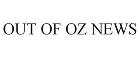 OUT OF OZ NEWS