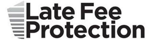 LATE FEE PROTECTION