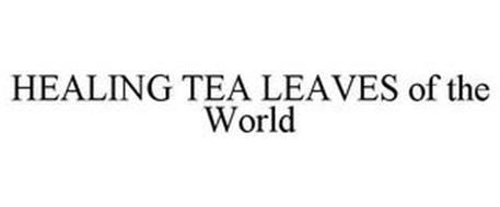 HEALING TEA LEAVES OF THE WORLD
