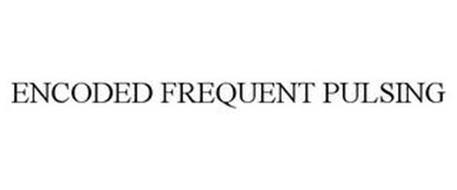 ENCODED FREQUENT PULSING
