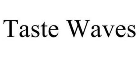 TASTE WAVES