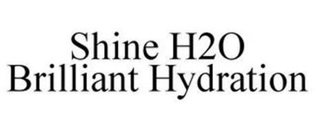 SHINE H2O BRILLIANT HYDRATION