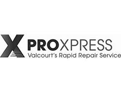 X PROXPRESS VALCOURT'S RAPID REPAIR SERVICE