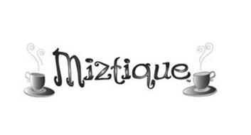 MIZTIQUE