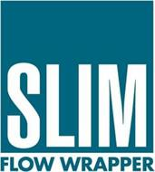 SLIM FLOW WRAPPER