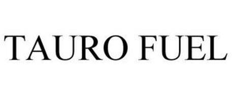 TAURO FUEL