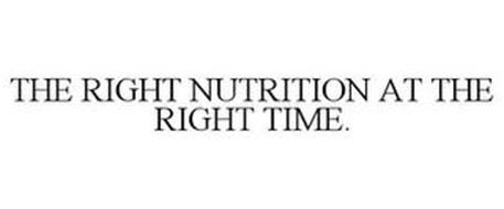 THE RIGHT NUTRITION AT THE RIGHT TIME.