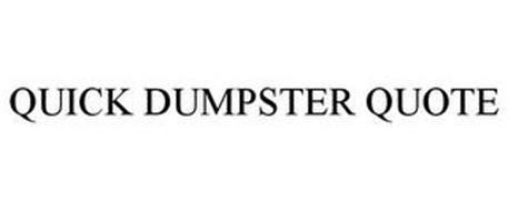 QUICK DUMPSTER QUOTE