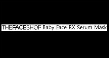 THEFACESHOP BABY FACE RX SERUM MASK