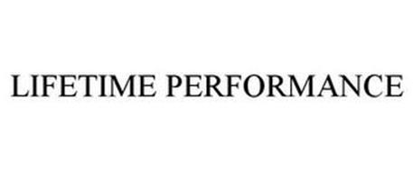 LIFETIME PERFORMANCE