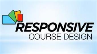 RESPONSIVE COURSE DESIGN