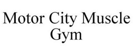 MOTOR CITY MUSCLE GYM