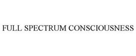 FULL SPECTRUM CONSCIOUSNESS