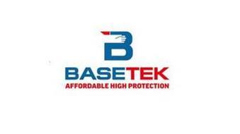 B BASETEK AFFORDABLE HIGH PROTECTION