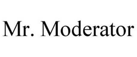 MR. MODERATOR