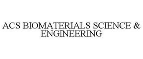 ACS BIOMATERIALS SCIENCE & ENGINEERING