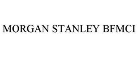MORGAN STANLEY BFMCI