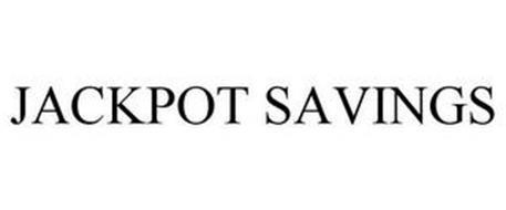 JACKPOT SAVINGS