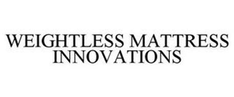 WEIGHTLESS MATTRESS INNOVATIONS
