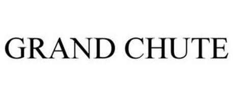 GRAND CHUTE