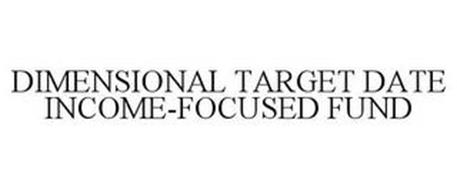 DIMENSIONAL TARGET DATE INCOME-FOCUSED FUND