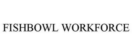 FISHBOWL WORKFORCE
