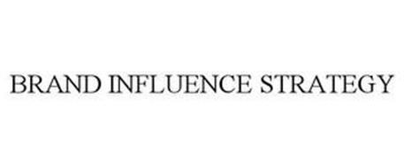 BRAND INFLUENCE STRATEGY