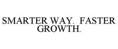 SMARTER WAY. FASTER GROWTH.