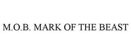 M.O.B. MARK OF THE BEAST