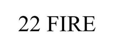 22 FIRE