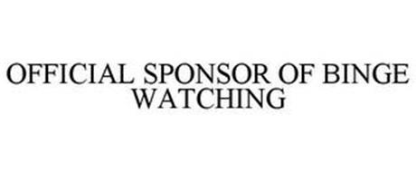 OFFICIAL SPONSOR OF BINGE- WATCHING