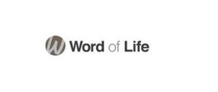 W WORD OF LIFE
