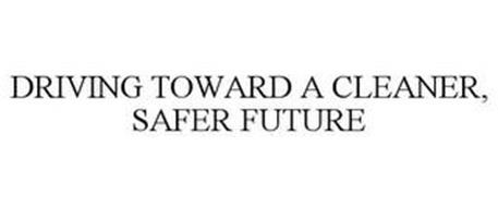 DRIVING TOWARD A CLEANER, SAFER FUTURE