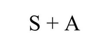 S + A