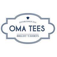 ESTABLISHED 2010 OMA TEES BRIGHT T-SHIRTS