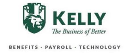KELLY THE BUSINESS OF BETTER BENEFITS ·PAYROLL · TECHNOLOGY
