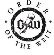 ORDER OF THE WRIT