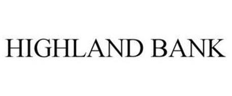 HIGHLAND BANK