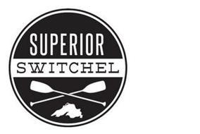 SUPERIOR SWITCHEL