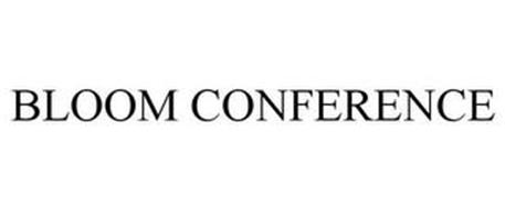 BLOOM CONFERENCE